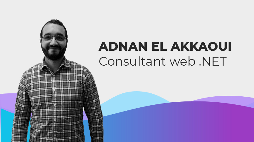 Interview new comer - Adnan EL AKKAOUI, Consultant Web.NET