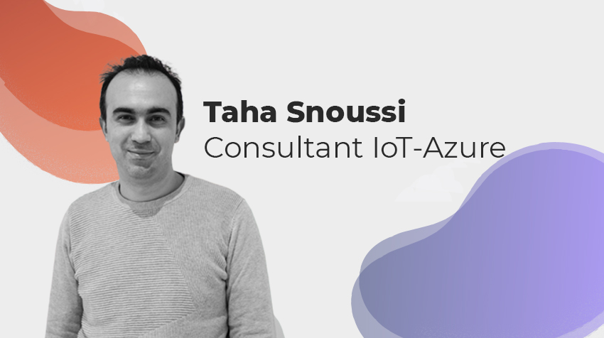 Interview New Comer - Taha Snoussi, Consultant Azure/IoT