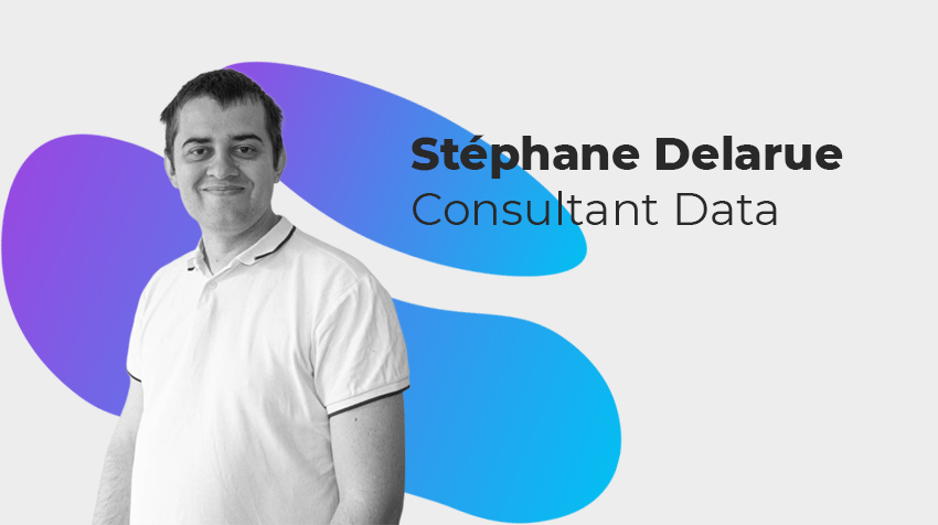 Interview New Comer - Stéphane Delarue, Consultant Data
